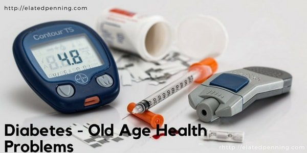 Diabetes old age health problems