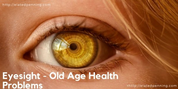 eyesight old age health
